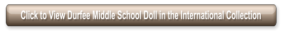 Click to View Durfee Middle School Doll in the International Collection